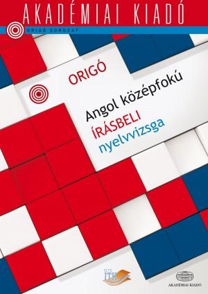 - Orig� - Angol k�z�pfok� �r�sbeli nyelvviszga