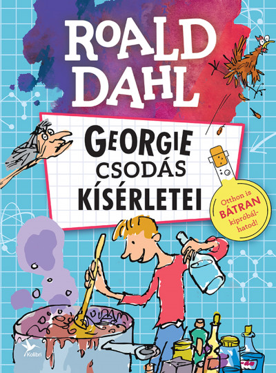 Roald Dahl - Georgie csodás kísérletei