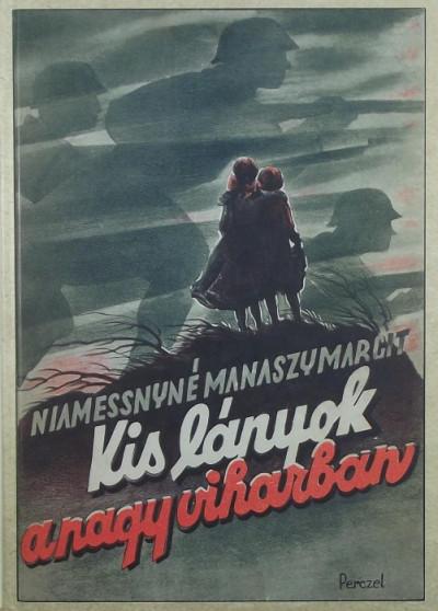 Niamessnyné Manaszy Margit - Kislányok a nagy viharban