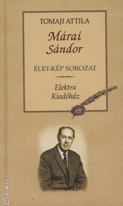 Tomaji Attila - Márai Sándor