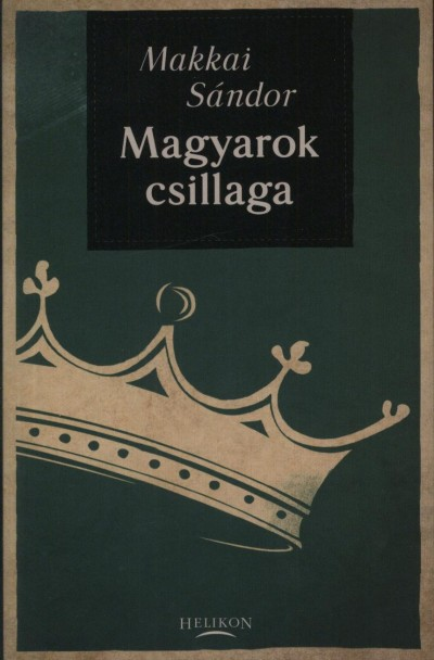 Makkai Sándor - Magyarok csillaga