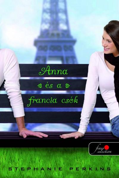 Stephanie Perkins - Anna és a francia csók - Keménykötés
