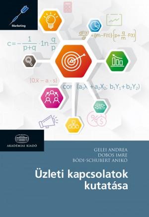B�di-Schubert Anik� - Dobos Imre - Gelei Andrea - �zleti kapcsolatok kutat�sa