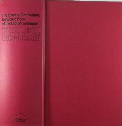 Arthur L. Hayward  (Szerk.) - John J. Sparkes  (Szerk.) - English Dictionary