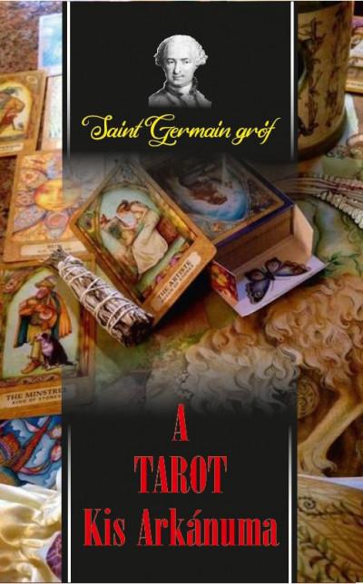 Saint-Germain Gróf - A Tarot Kis Arkánuma