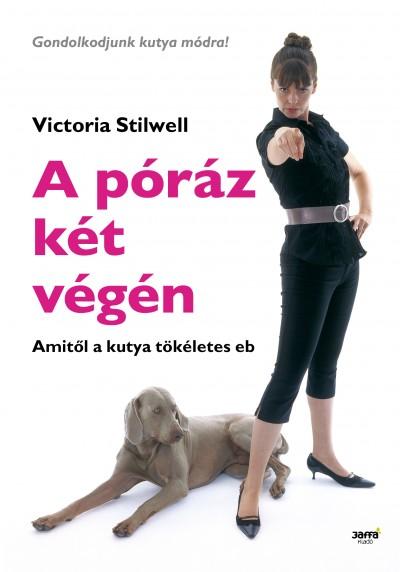 Victoria Stilwell - A póráz két végén