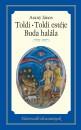 Arany János - Toldi - Toldi estéje - Buda halála