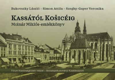 Bukovszky László - Simon Attila - Szeghy-Gayer Veronika - Kassától Kosicéig, CD melléklettel