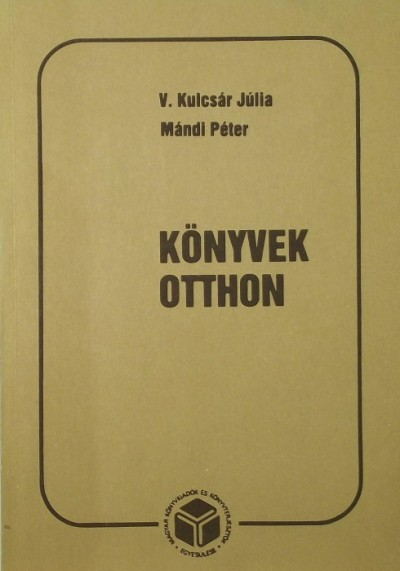 Kulcsár Júlia - Mándi Péter - Könyvek otthon