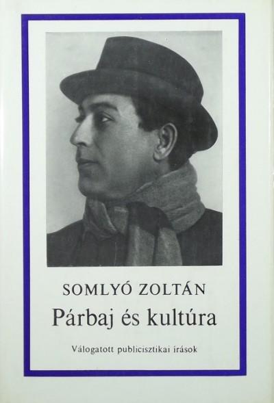 Somlyó Zoltán - Párbaj és kultúra