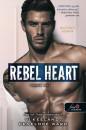 Vi Keeland - Penelope Ward - Rebel Heart - Lázadó szív