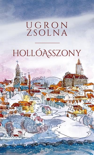 Ugron Zsolna - Hollóasszony