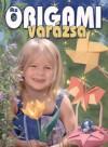 Kricskovics Zsuzsanna - Az origami var�zsa