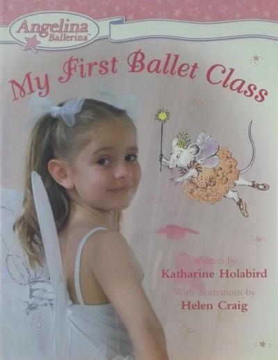 Katharine Holabird - My First Ballet Class