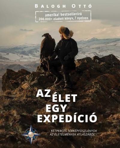 Balogh Ottó - Az Élet egy expedíció
