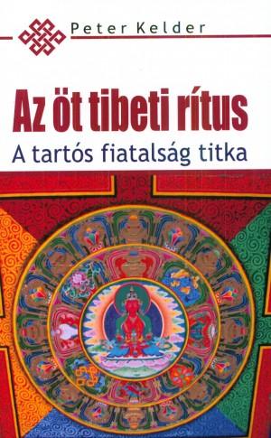 Peter Kelder - Az �t tibeti r�tus