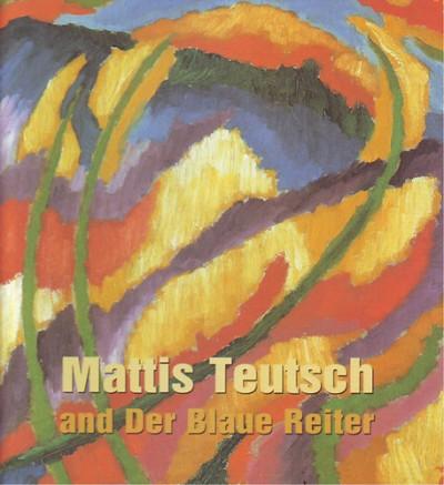 - Mattis Teutsch and Der Blaue Reitter