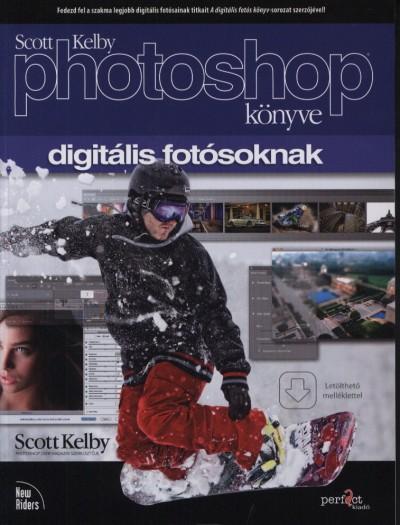 Scott Kelby - Scott Kelby Photoshop könyve digitális fotósoknak