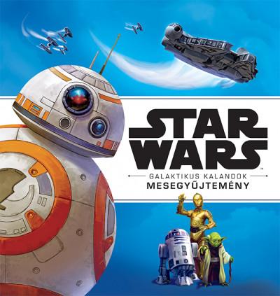 - Star Wars - Galaktikus kalandok