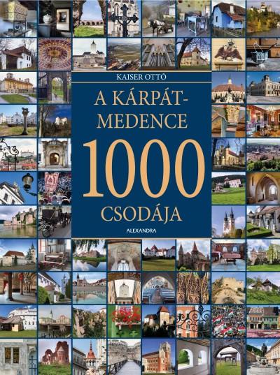 Kaiser Ottó - A Kárpát-medence 1000 csodája