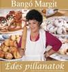 Bang� Margit - Bang� Margit - �des pillanatok