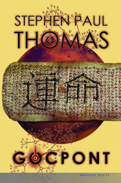 Stephen Paul Thomas - Szalai Éva  (Szerk.) - Gócpont