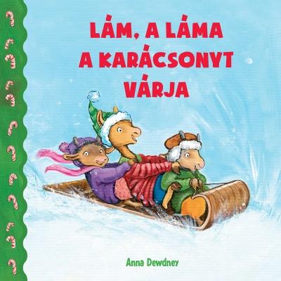 Anna Dewdney - Lám, a láma a karácsonyt várja