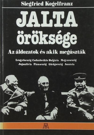 Siegfried Kogelfranz - Jalta öröksége