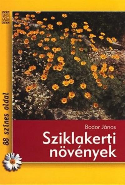 Bodor János - Sziklakerti növények