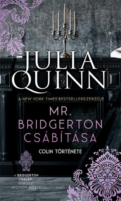 Julia Quinn - Mr. Bridgerton csábítása - Colin története