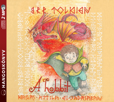 J. R. R. Tolkien - Kaszás Attila - A hobbit - Hangoskönyv