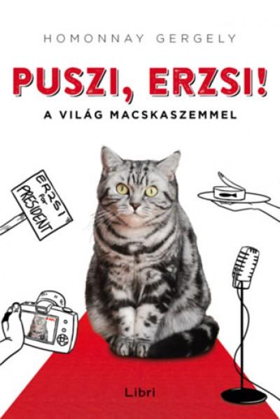 Homonnay Gergely - Puszi, Erzsi!