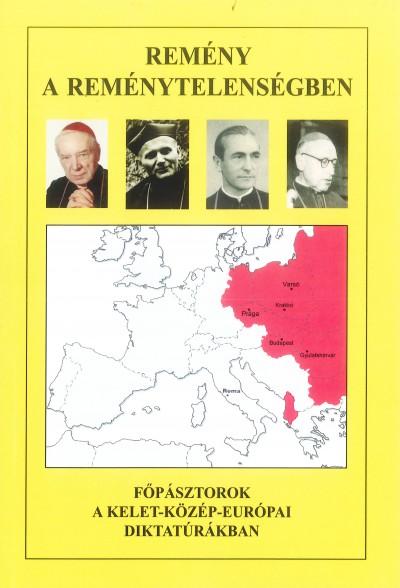 Molnár Antal - Soós Károly  (Szerk.) - Zombori István  (Szerk.) - Remény a reménytelenségben