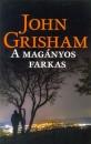 John Grisham - A magányos farkas