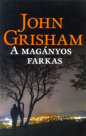 John Grisham - A mag�nyos farkas