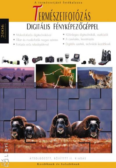 Enczi Zoltán - Richard Keating - Szabó Endre - Természetfotózás digitális fényképezőgéppel