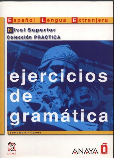 Josefa Martín García - Ejercicios de gramática nivel superior