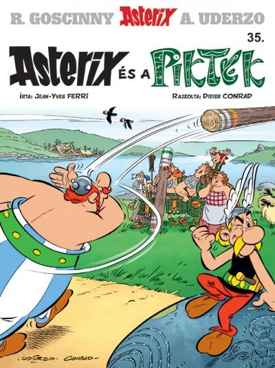 Didier Conrad - Jean-Yves Ferri - Asterix 35. - Asterix és a Piktek