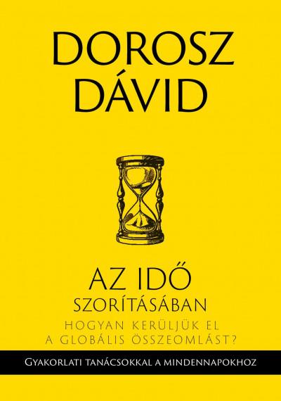 Dorosz Dávid - Az idő szorításában