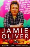 Gilly Smith - Jamie Oliver - A pasi, az �zek, a forradalom