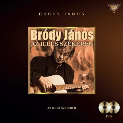 Bródy János - Bródy János - Az Illés szekerén - 2 CD