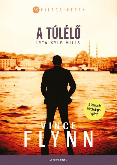 Vince Flynn - Kyle Mills - A túlélő