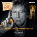 Rejtő Jenő - Kern András - Vesztegzár a Grand Hotelben - Hangoskönyv