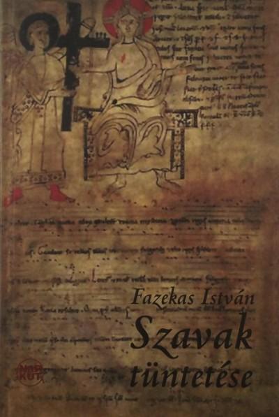 Fazekas István - Szavak tüntetése