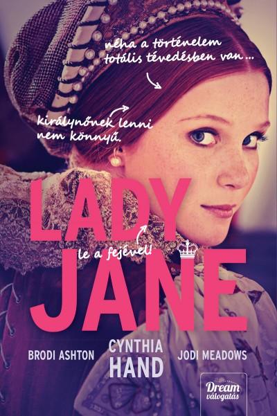 Brodi Ashton - Cynthia Hand - Jodi Meadows - Lady Jane
