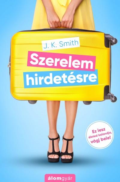 J.K. Smith - Szerelem hirdetésre