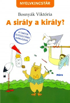 A sir�ly a kir�ly?