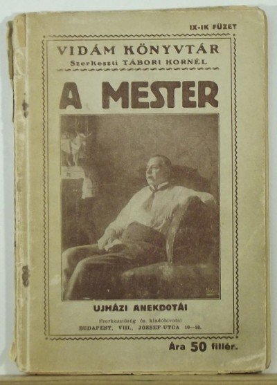 Tábori Kornél  (Szerk.) - A mester