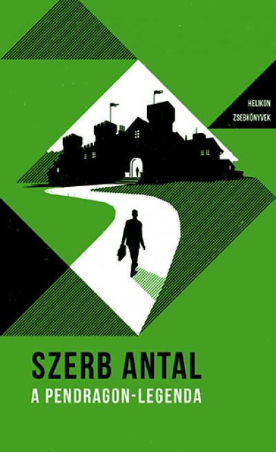 Szerb Antal - A Pendragon-legenda