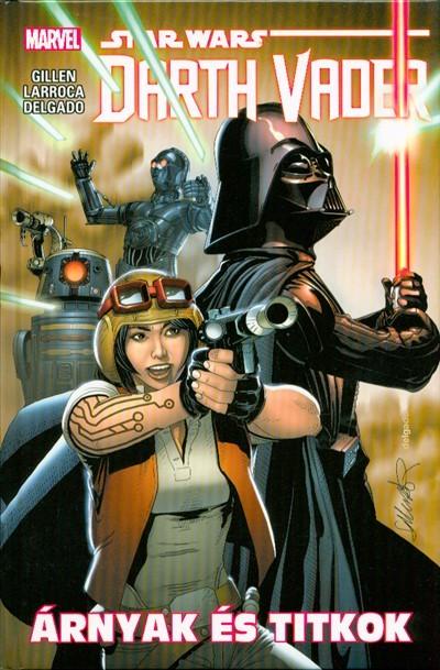Kieron Gillen - Star Wars: Árnyak és titkok - Darth Vader